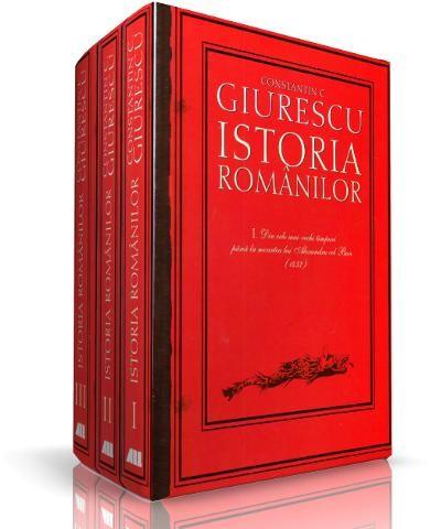 Cele trei volume Istoria românilor, Constantin C. Giurescu