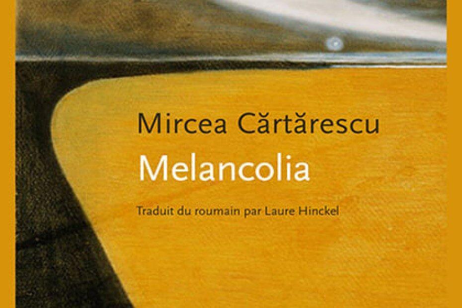 Cartarescu Melancolia